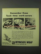 1951 Reynolds Wrap Ad - These Food-Time-Work-Savers