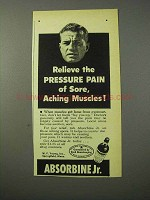 1951 Absorbine Jr. Ointment Ad - Relieve Pressure Pain