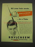 1955 Brylcreem Hairdressing Ad - Your Hair Needs