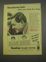1955 Vaseline Hair Tonic Ad - Handsome