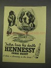 1955 Hennessy Cognac Ad - Father Loves His Double