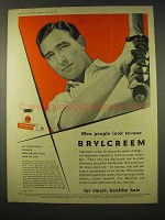 1954 Brylcreem Hairdressing Ad - Men People Look To