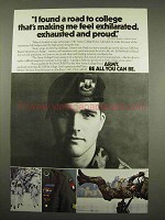 1985 U.S. Army Ad - Exhilarated, Exhausted and Proud