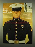 1976 U.S. Marines Ad - If You Want It, Work For It