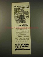 1949 Plastic Wood Ad - For Cabinet Finishing