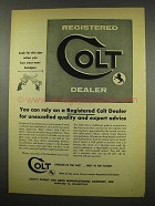 1957 Colt Handgun Ad - Unexcelled Quality and Advice