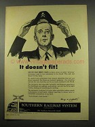 1956 Southern Railway Ad - It Doesn't Fit