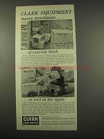 1956 Clark Equipment Ad - Lift truck, Michigan Tractor Shovel