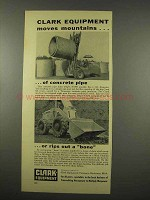 1956 Clark Equipment Ad - Lift truck, Tractor Shovel