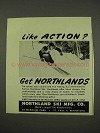 1949 Northland Ski Ad - Like Action?