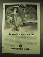 1948 Bethlehem Steel Ad - His Scaled-Down World