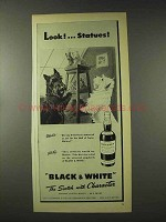 1948 Black & White Scotch Ad - Look Statues!