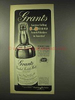 1948 Grant's Scotch Ad - Largest-Selling in America