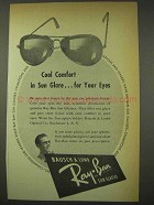 1948 Ray-Ban Sun Glasses Ad - Cool Comfort in Glare