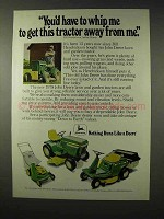 1978 John Deere Lawn and Garden Tractors Ad - Whip Me