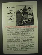 1957 Eclipse Rotary Lawn Mower Ad - Users Expect More