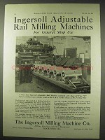 1922 Ingersoll Advertisementjustable Rail Milling Machine Ad