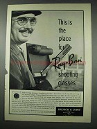 1961 Ray-Ban Shooting Glasses Advertisement - This is the Place