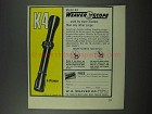 1961 Weaver K4 Scope Advertisement - Used by More Hunters