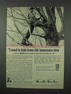 1961 Mutual of New York Insurance Ad - I Used To Hide