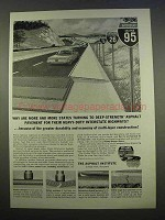 1963 The Asphalt Institute Ad - Why Are More States?