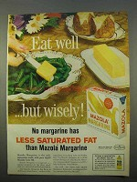 1963 Mazola Margarine Ad - Eat Well But Wisely