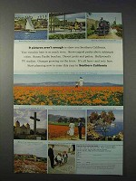 1963 Southern Califonia Ad - Pictures Aren't Enough