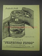 1959 Player's Perfectos Finos Cigarettes Ad - Fresh