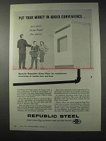 1958 Republic Steel Pipe Ad - In Added Convenience