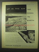 1958 Hawker Siddeley Ad - Up in The Air Down to Earth