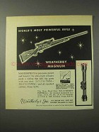 1958 Weatherby Magnum Rifle Ad - Most Powerful