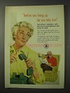 1958 Bell Telephone Ad - Before You Hang Up Let me Talk