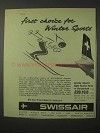 1958 Swissair Airlines Ad - Choice for Winter Sports