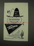 1958 Tucson Arizona Ad - Warm Dry Sunny Enchantment