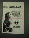 1958 Swiss Tourism Ad - Come To Switzerland