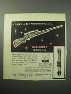 1958 Weatherby Magnum Rifle Ad - World's Most Powerful