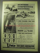 1957 Lyman Reloading Ad - Hunters, Competitive Shooters
