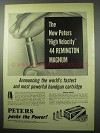 1956 Peters High Velocity 44 Remington Magnum Ammo Ad