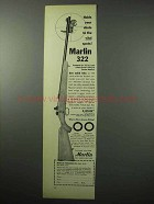 1956 Marlin 322 Rifle Ad - Holds Shots to Vital Spots