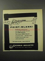 1956 Sierra Bullets Ad - Point Blank