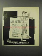 1956 Sierra Bullets Ad - Hair Splitter
