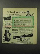 1956 Bushnell Scope Ad - I'll Lend You to Shoot With