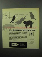 1957 Speer Bullets Ad - All These and Targets Too