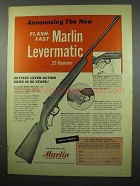 1955 Marlin Model 56 Levermatic Rifle Ad - Flash-Fast