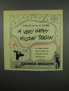 1955 Sierra Bullets Ad - A Very Happy Holiday Season