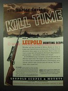 1954 Leupold 4x Pioneer Scope Ad - During Kill Time