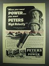 1952 Peters High Velocity Ammunition Ad - Want Power