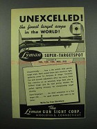 1952 Lyman Super-Targetspot Scope Ad - Unexcelled