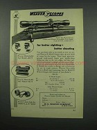 1952 Weaver K4 Scope Ad - Better Sighting Shooting