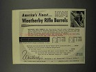 1952 Weatherby Rifle Barrel Ad - America's Finest